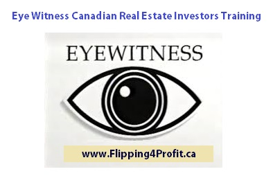 Eye Witness Canadian Real Estate Investors Training