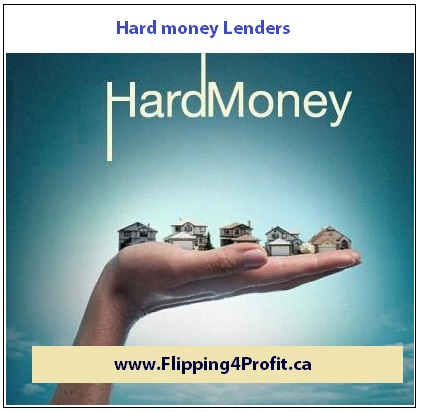 Hard Money Lender and Private Mortgage Lenders in Canada