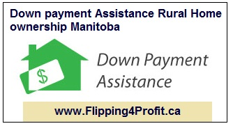 Down payment assistance Rural Home ownership Manitoba