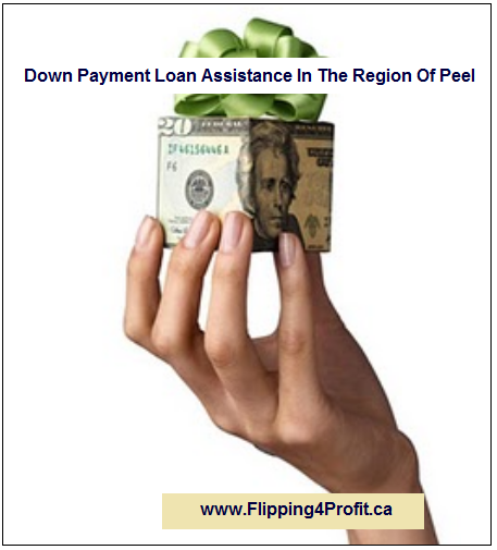 Down Payment Loan Assistance In The Region of Peel