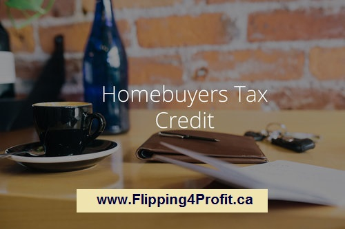 First-Time Home Buyers' Tax Credit (HBTC)