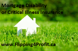 Mortgage disability or critical illness insurance