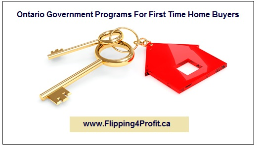 Ontario Government Programs For First Time Home Buyers
