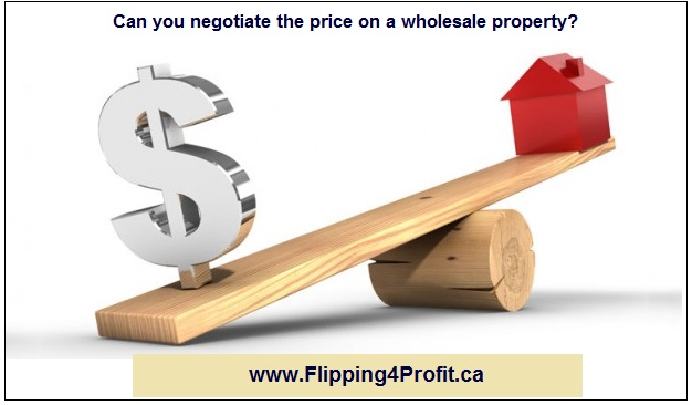 Can you negotiate the price on a wholesale property?