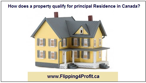 ​How does a property qualify for principal Residence in Canada?