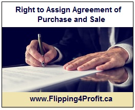 Right to assign agreement of purchase and sale
