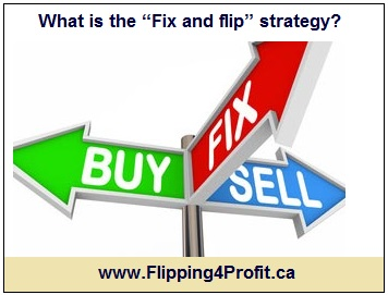 "What is the ""Fix and flip"" strategy?"