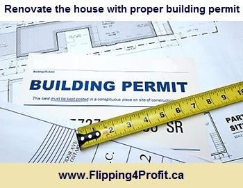 Renovate the house with proper building permit