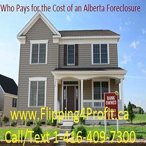 Who pays for the Cost of Alberta foreclosure