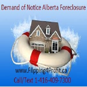 Demand of notice Alberta Foreclosure