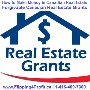 Forgivable Canadian real estate grants