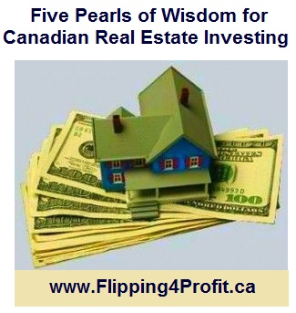 Five Pearls of Wisdom for Canadian Real Estate Investing
