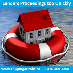 Lenders Proceedings too Quickly