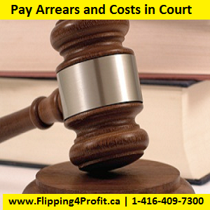 Pay arrears an d costs in court