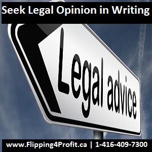 Seek legal opinion in writing