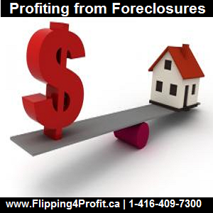 Profiting from Foreclosure in Canada Part 1